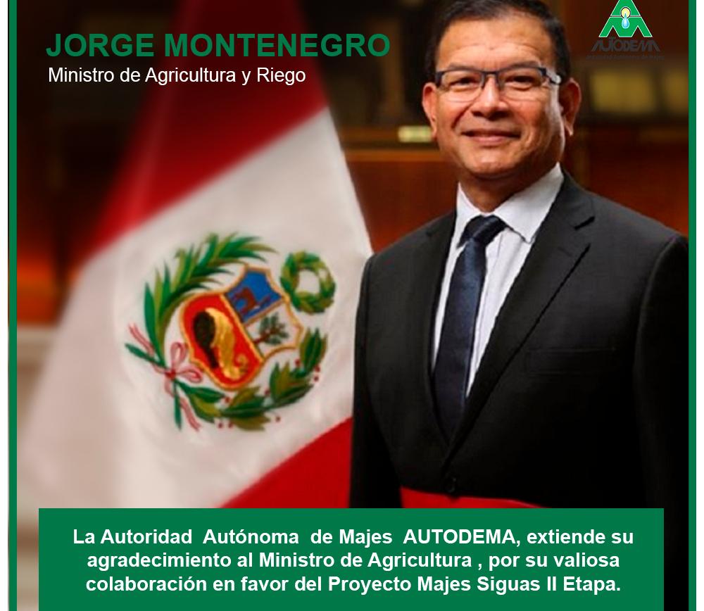 AGRADECIMIENTO AL MINISTRO JORGE MONTENEGRO